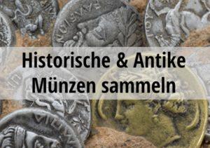 Historische und Antike Münzen sammeln