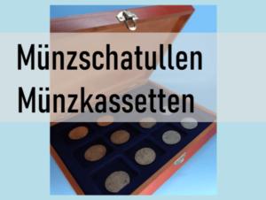 Münzschatullen Münzkassetten