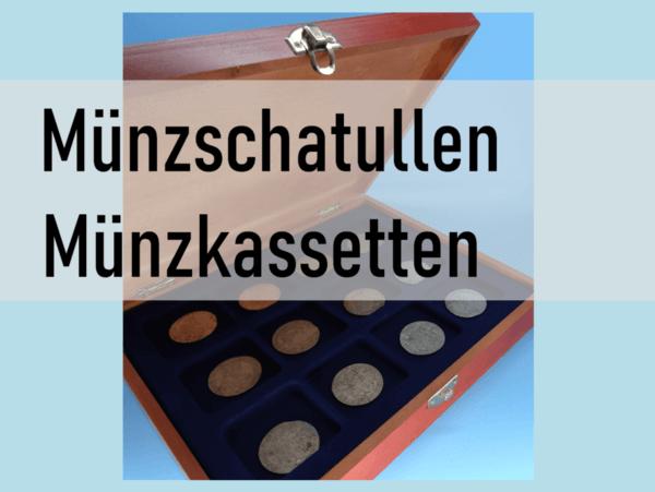 Münzkassetten - Münzschatullen