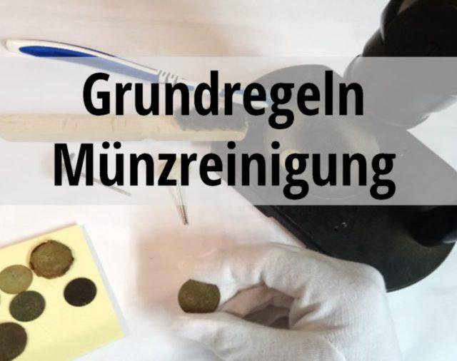 Münzreinigung: Grundregeln und Wissenswertes