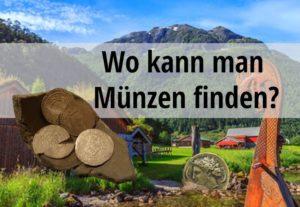 Wo kann man Münzen finden