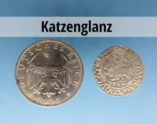 Katzenglanz auf Münzen