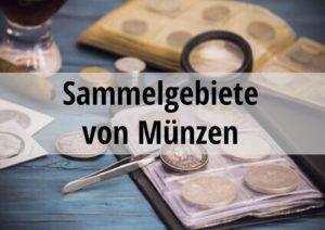 Sammelgebiete von Münzen